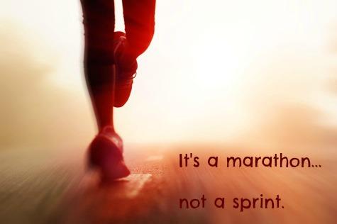 Marathon not Sprint