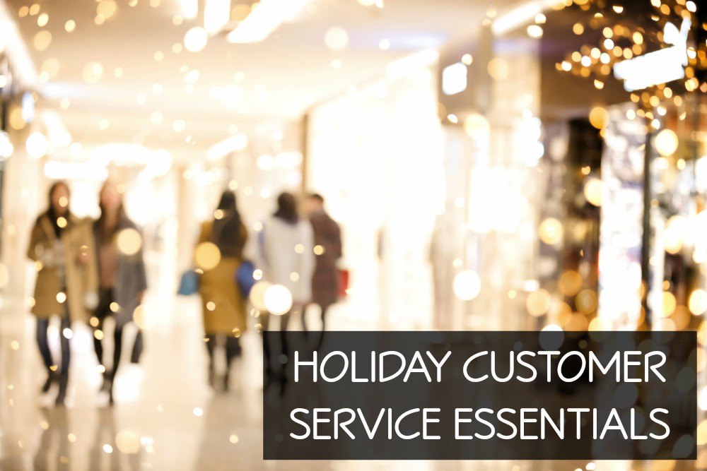 Holiday Customer Service Essentials